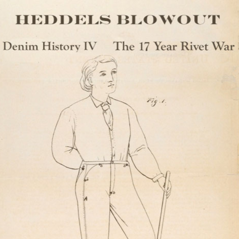 12 - Denim History pt. 4; The 17 Year Rivet War