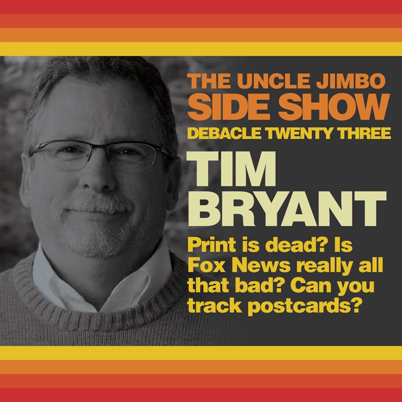 The Tim Bryant Debacle