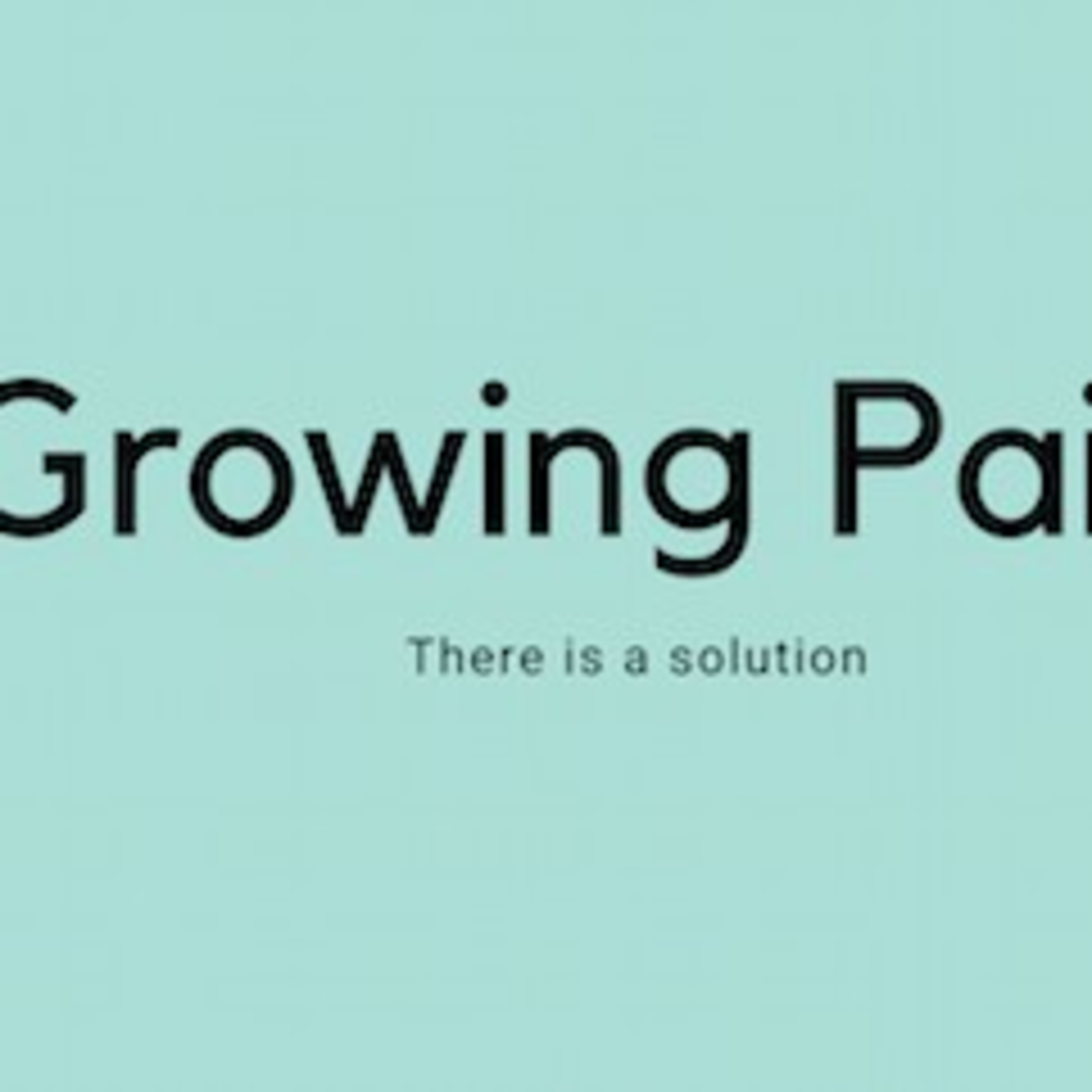 The Growing Pains