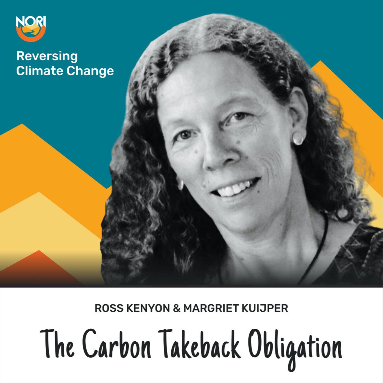 S2E67: The Carbon Takeback Obligation & carbon removal—w/ Margriet Kuijper