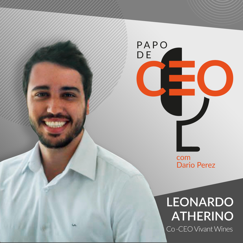 Leonardo Atherino - Vivant Wines | A Democratização do Vinho