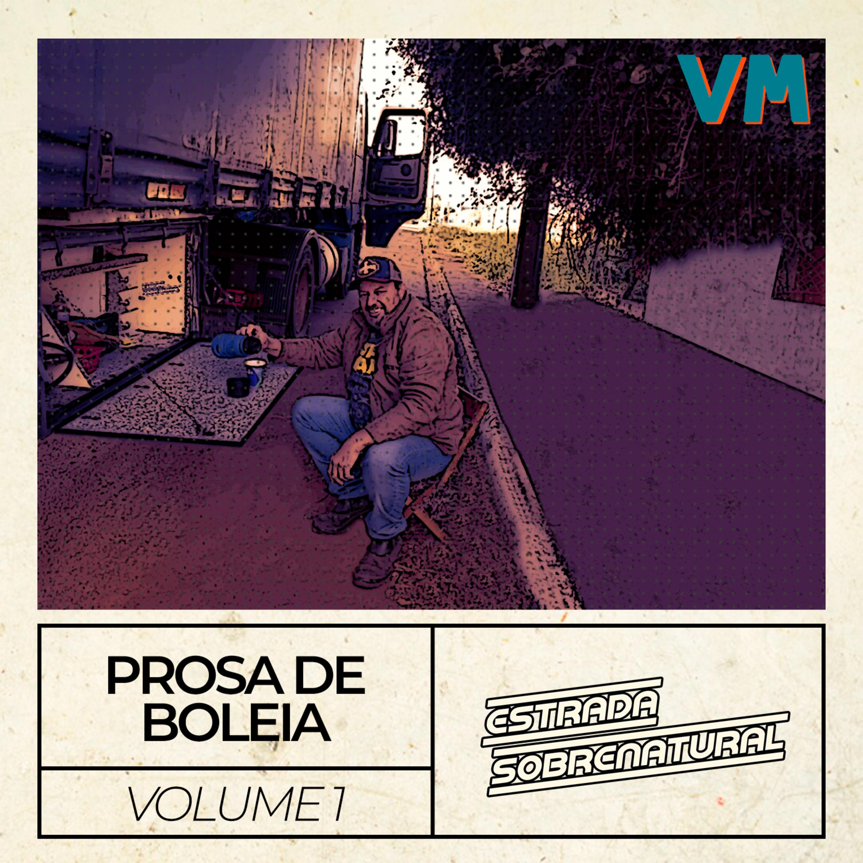 Prosa de Boleia - Volume 1