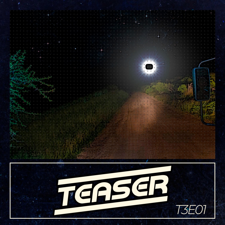 Teaser - A luz que me seguia