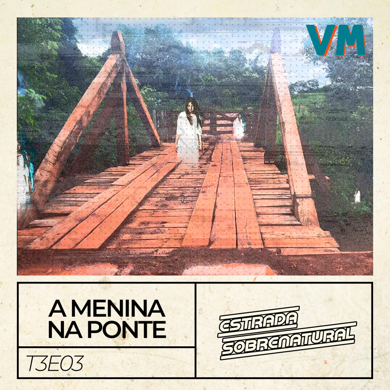 A Menina Na Ponte