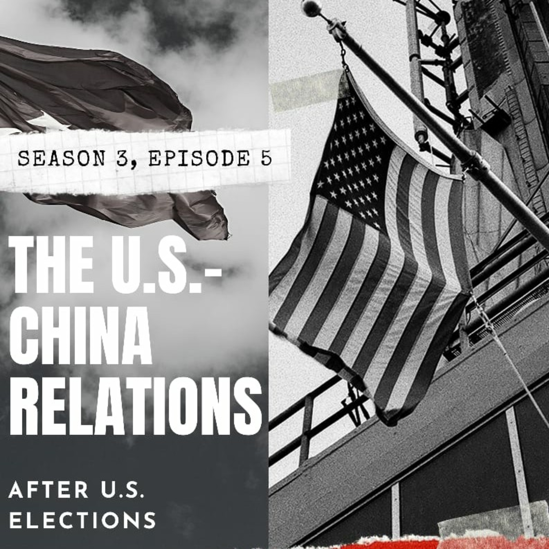 U.S.-China Relations under Biden Presidency
