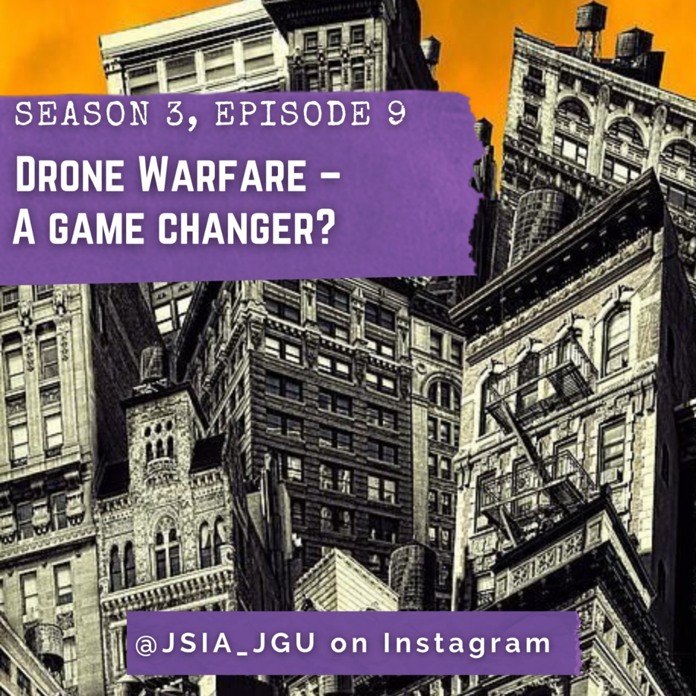 Drone Warfare – A game changer?