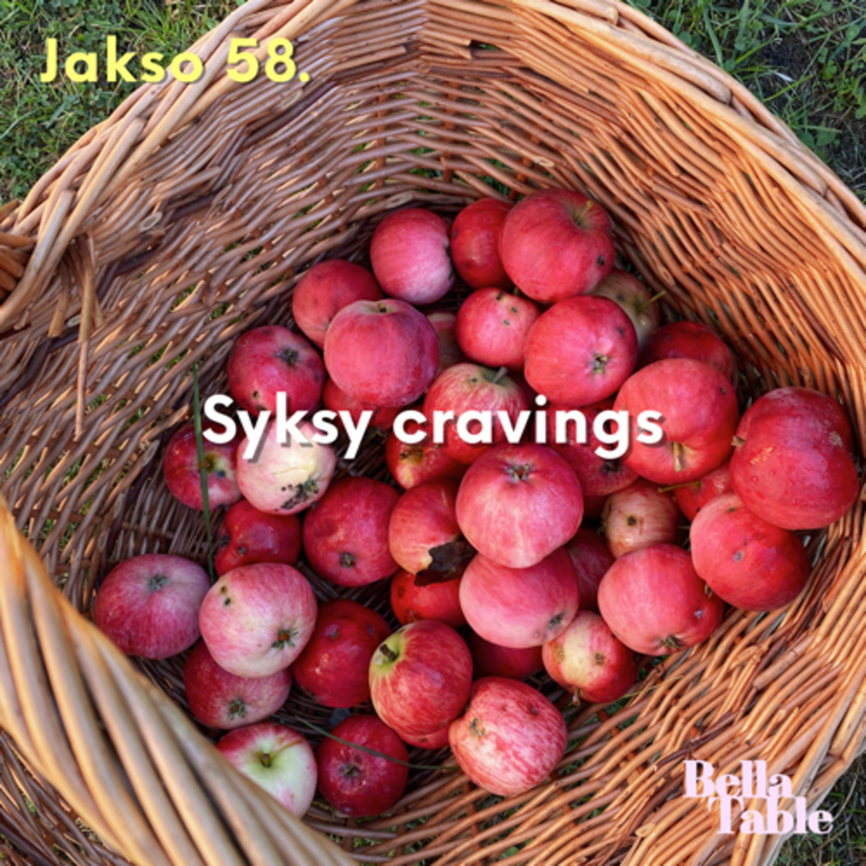 58. Syksy cravings