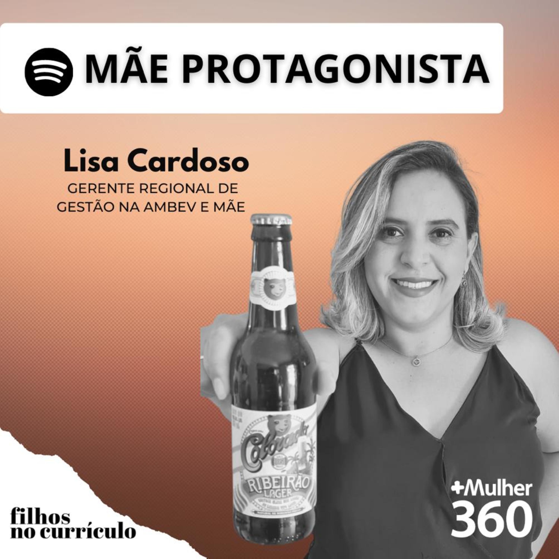 MÃE PROTAGONISTA - LISA CARDOSO