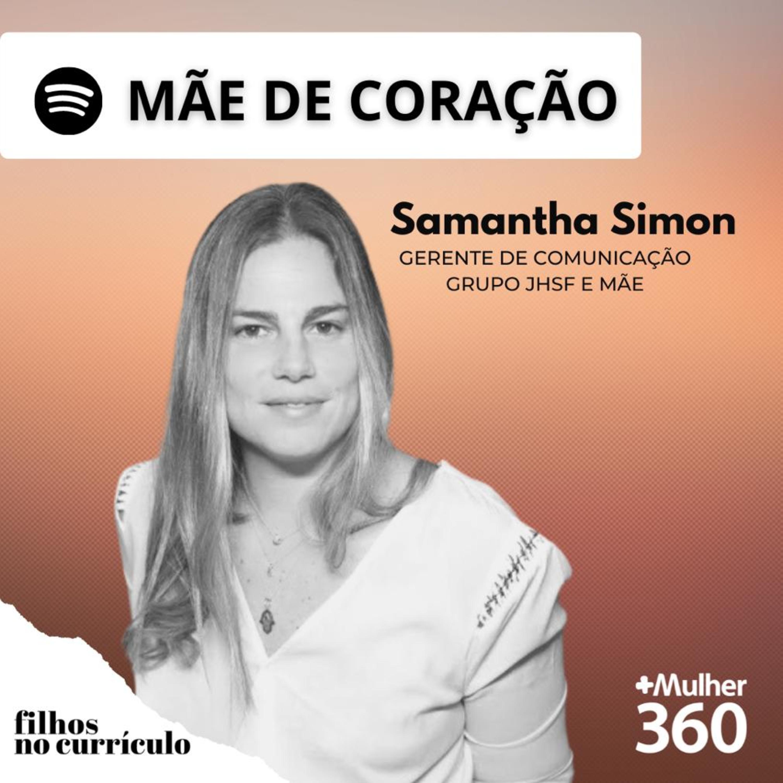 MÃE DE CORAÇÃO - SAMANTHA SIMON