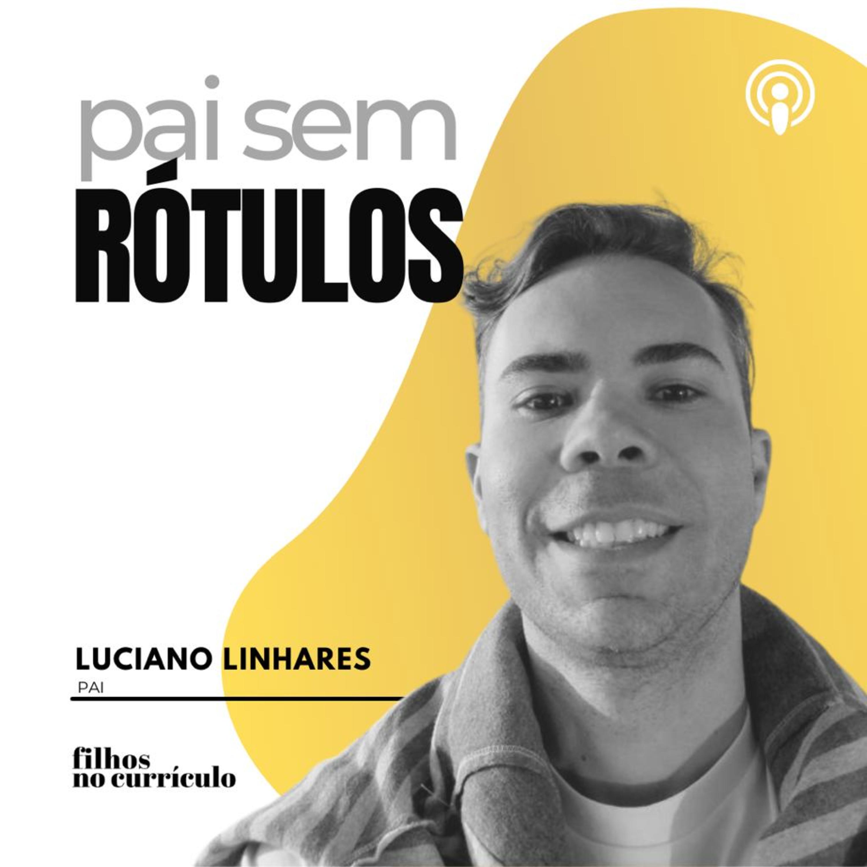 PAI SEM RÓTULOS - LUCIANO LINHARES
