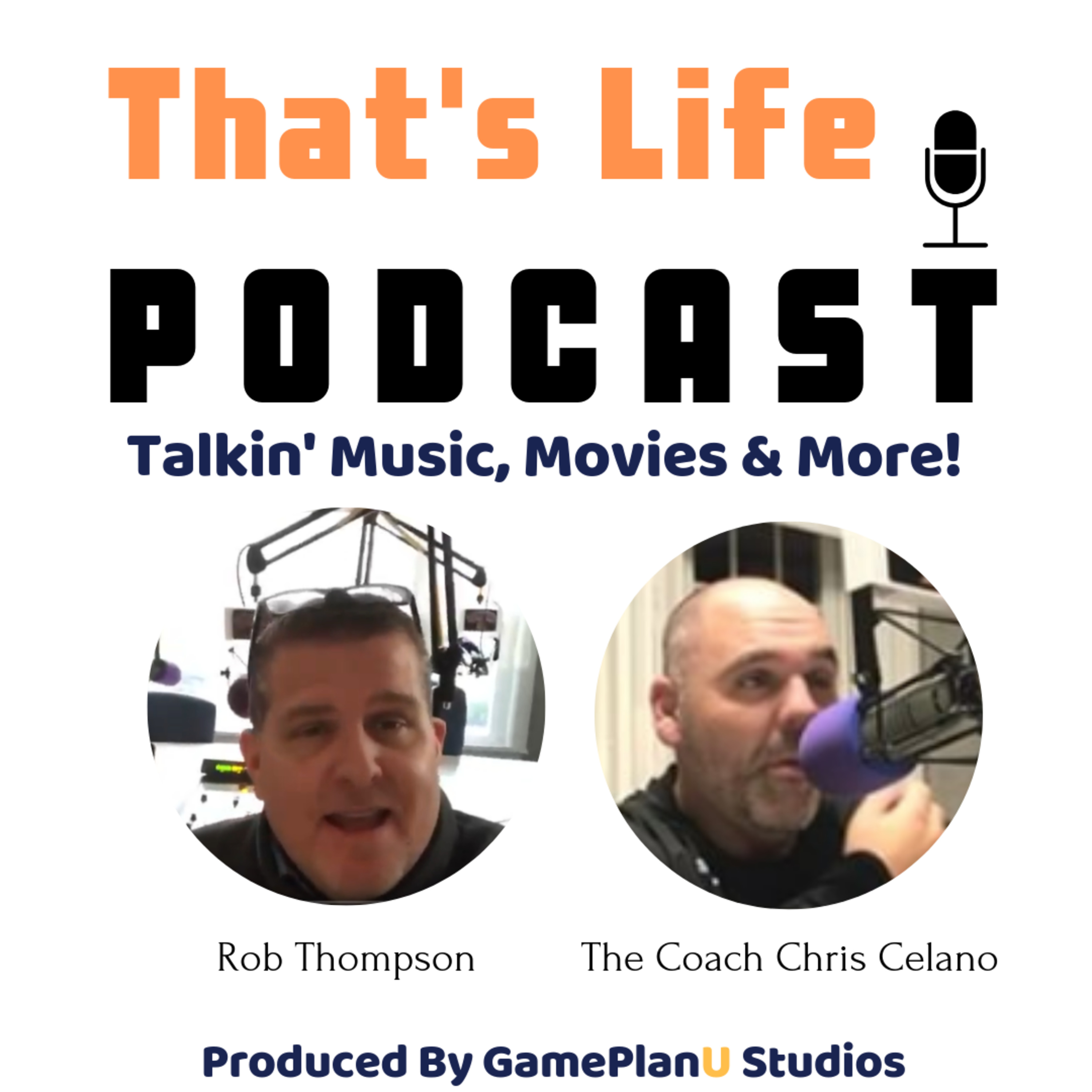 That's Life Podcast With Chris Celano and Rob Thompson