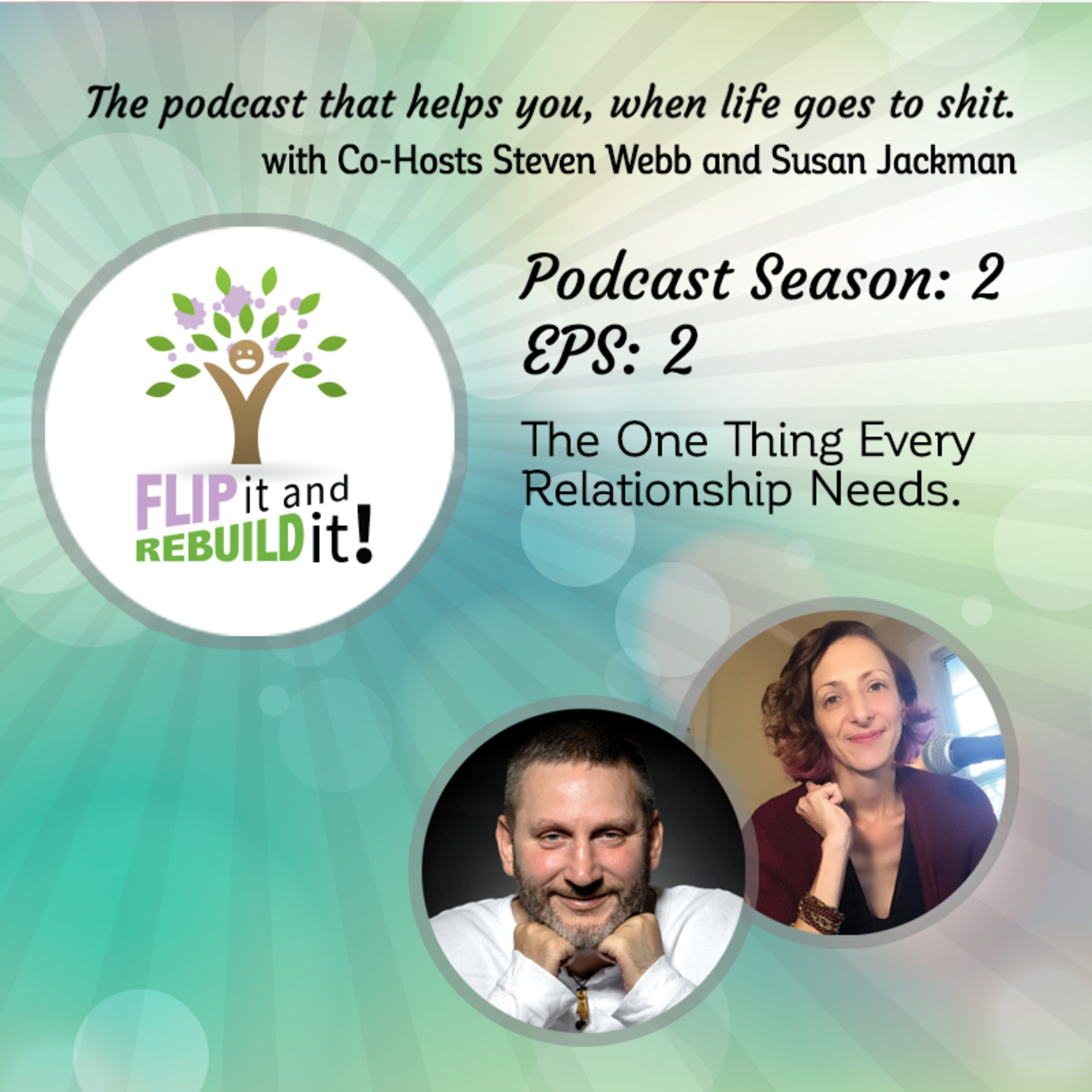 Season 2 - EP 2 - The ONE Thing Every Relationship Needs