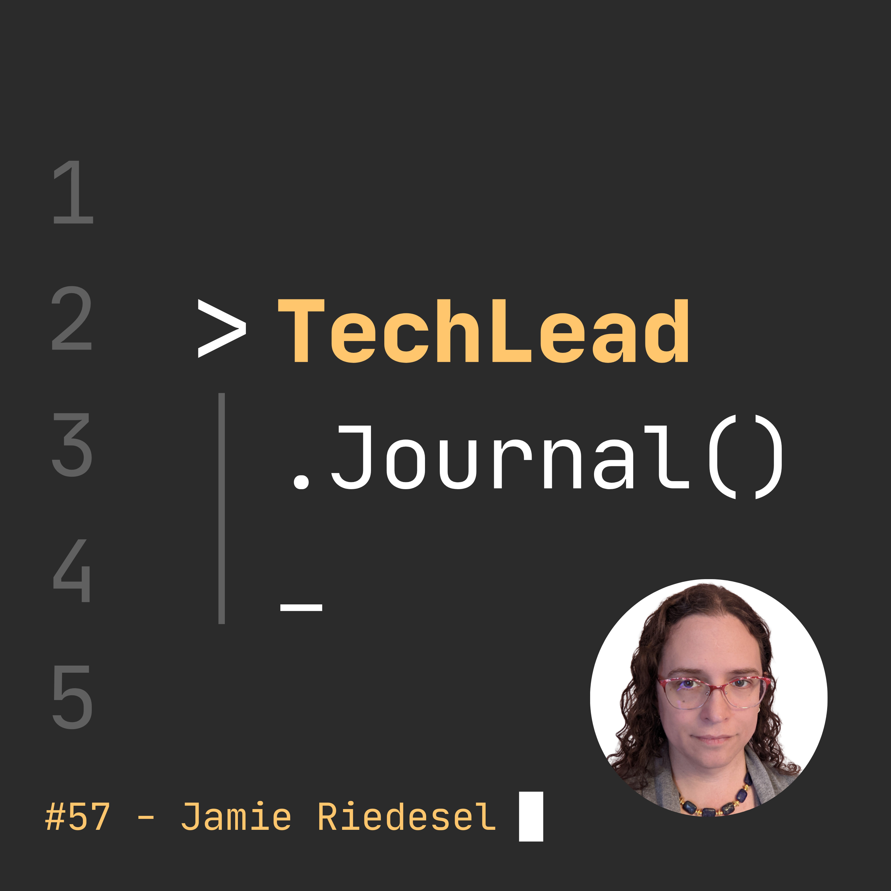 #57 - Observing Your Production Systems and Yourself - Jamie Riedesel