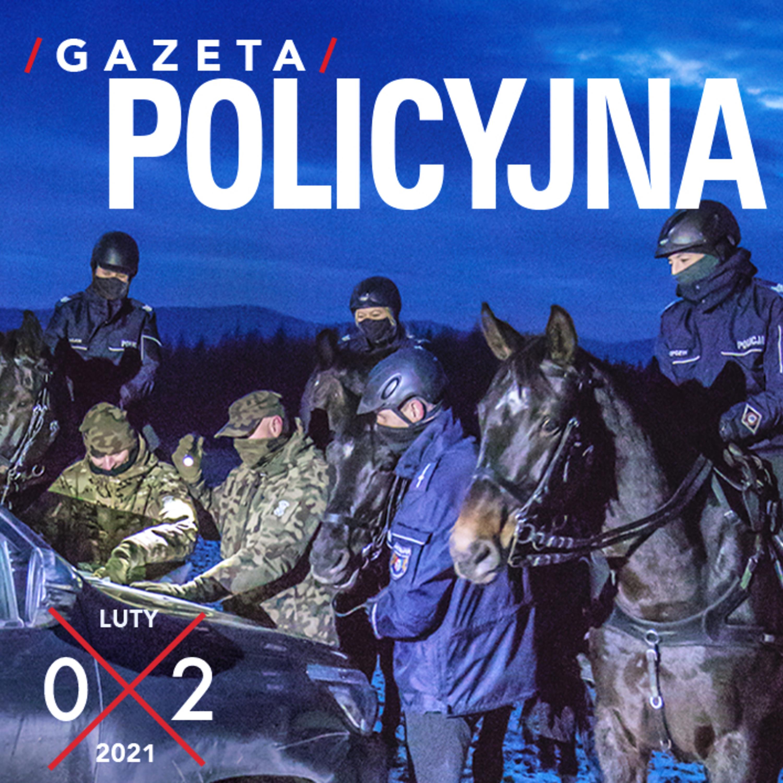 Gazeta Policyjna - 02.2021