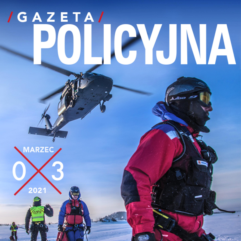 Gazeta Policyjna – 03.2021