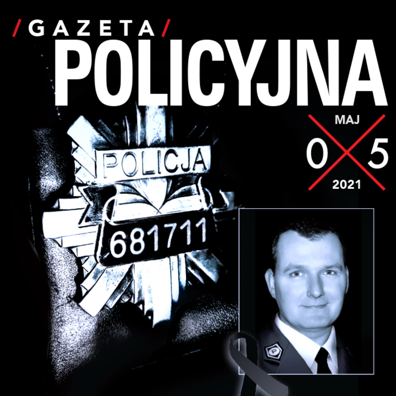 Gazeta Policyjna - 05.2021