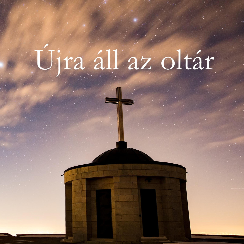 Újra áll az oltár - Ezsdrás 3:1-7