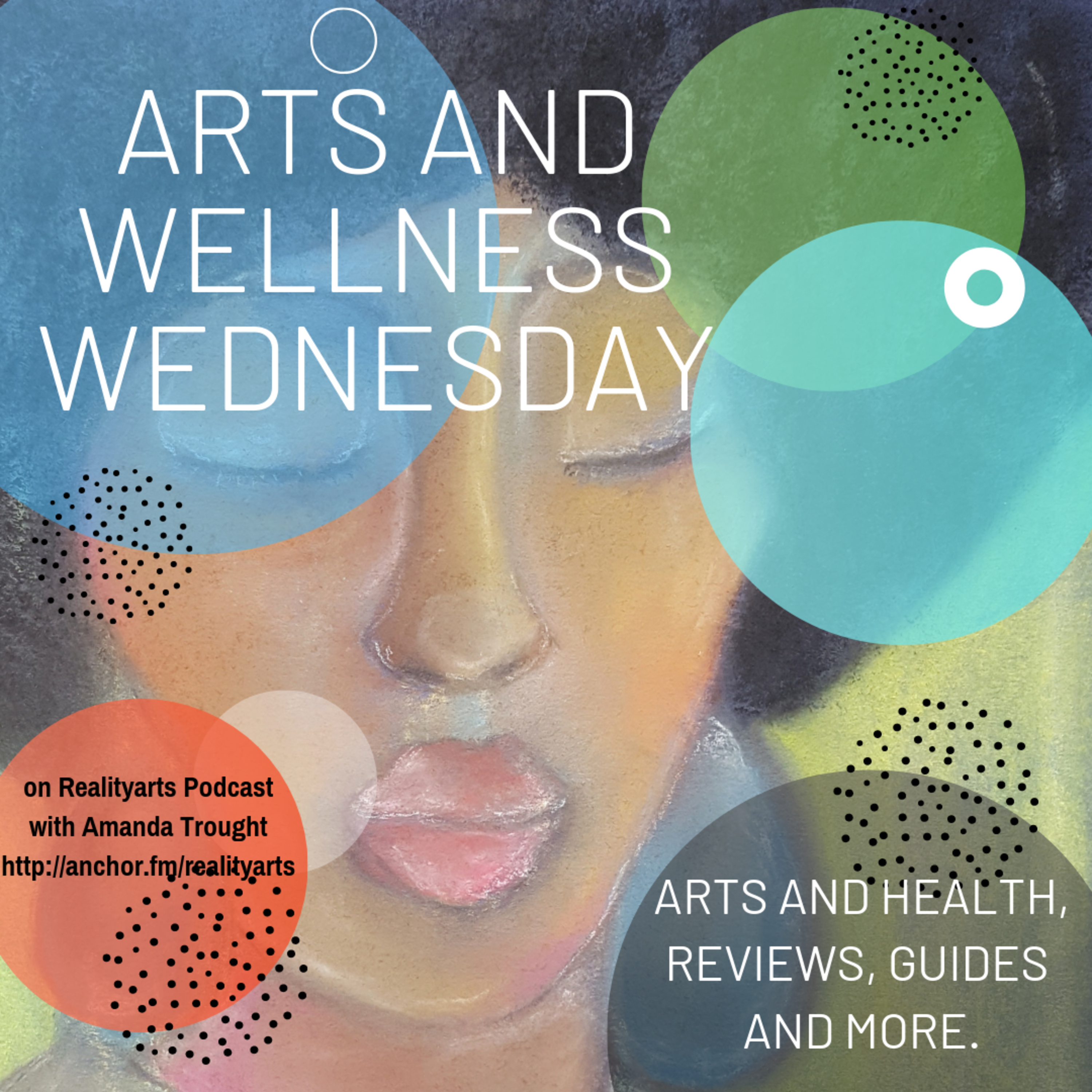 Episode 78 - Arts and Wellness Wednesdays - Minister John King, Barbados