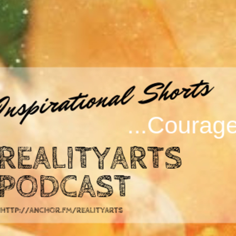 Inspirational Shorts - Courage