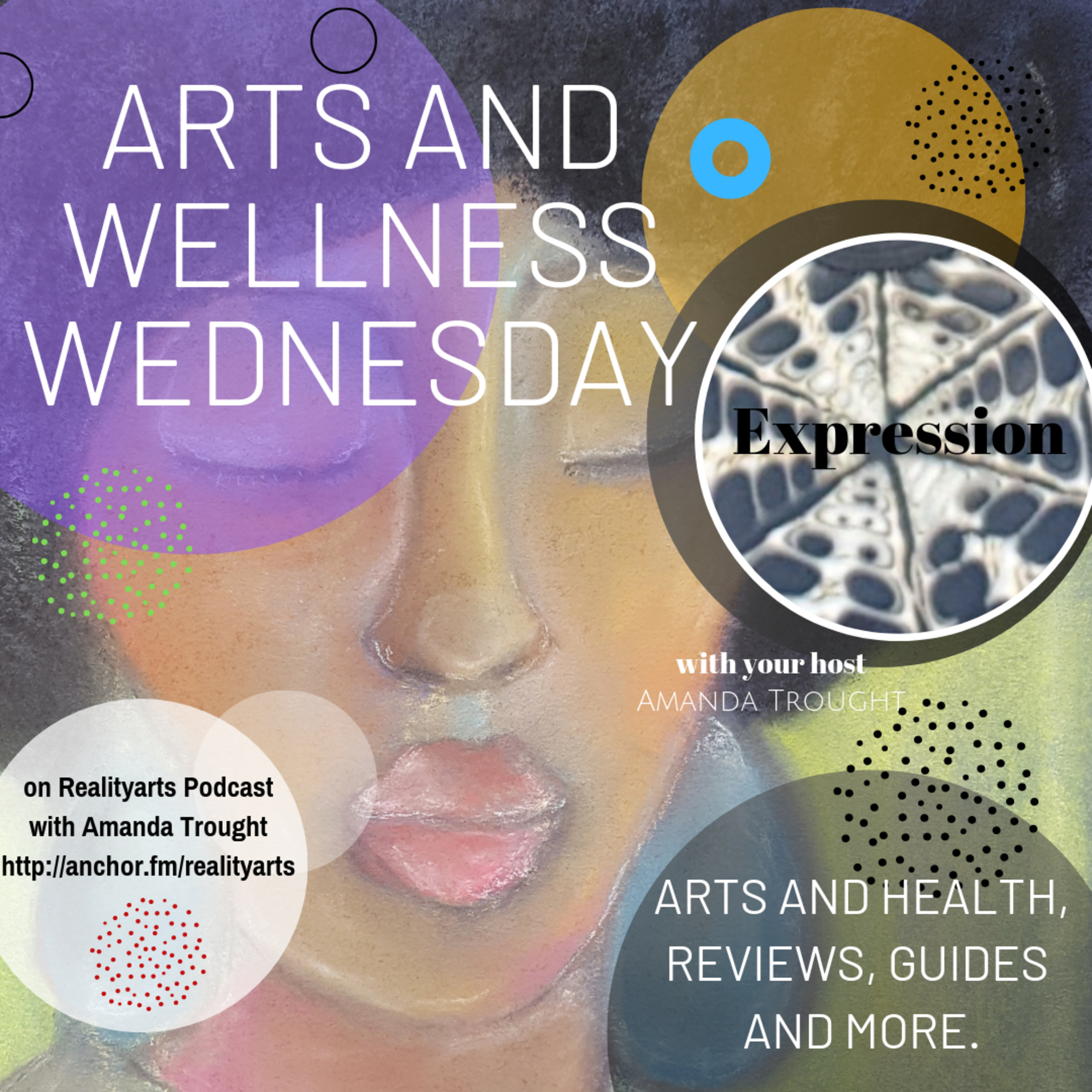 Arts and Wellness Wednesday - Expression