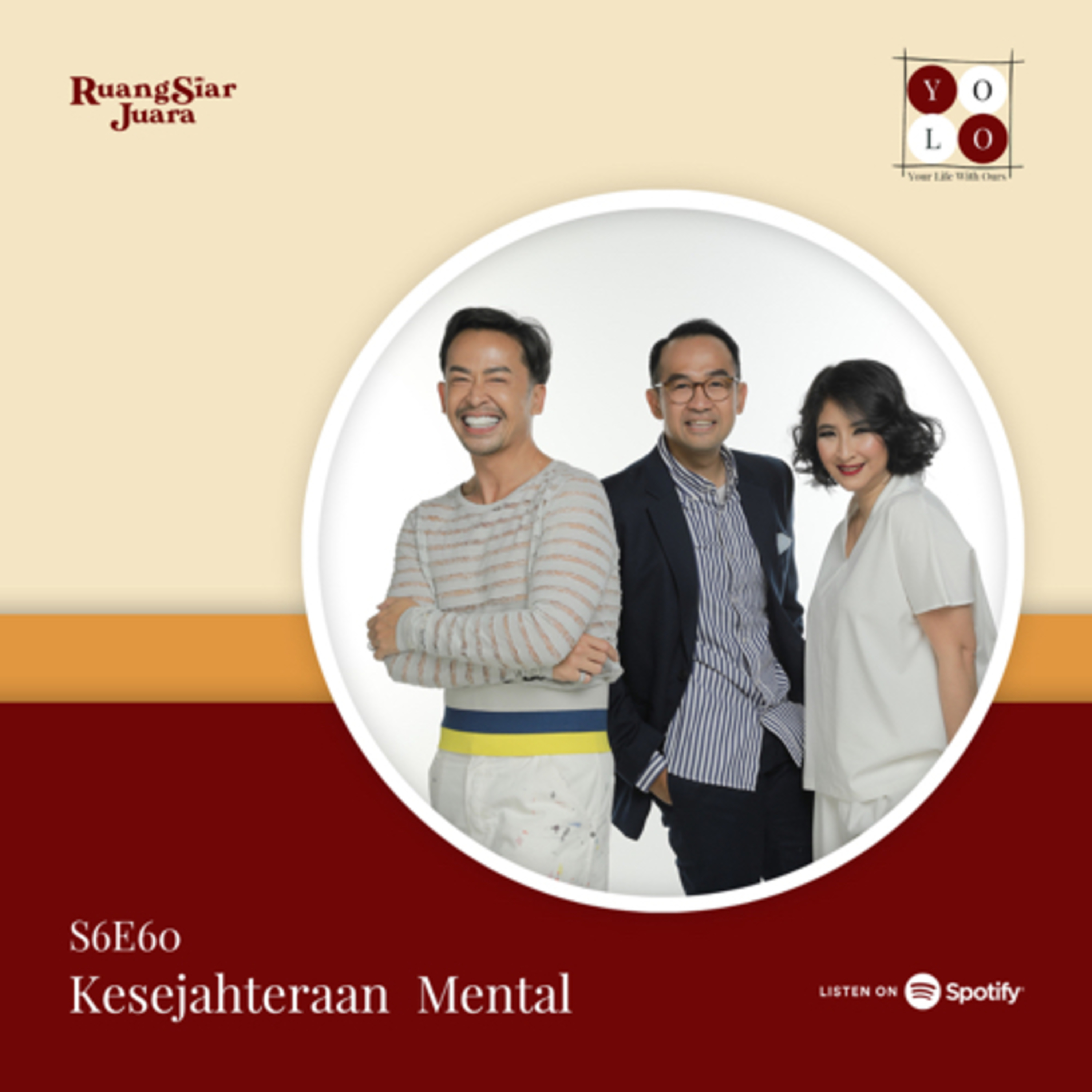 YOLO (YOur Life with Ours!) - S6E60 Kesejahteraan Mental