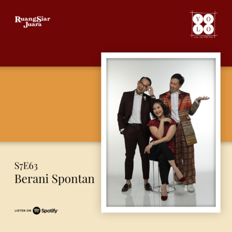 YOLO (YOur Life with Ours!) - S7E63 Berani Spontan