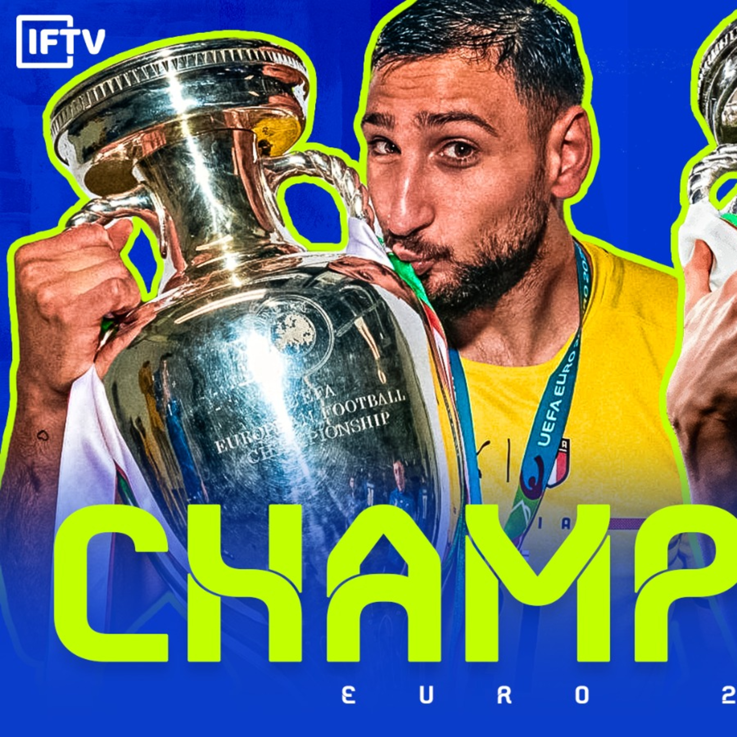 ITALY ARE EURO 2020 CHAMPIONS!   Podcast #174
