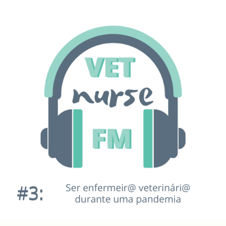 Ser enfermeir@ veterinári@ durante uma pandemia