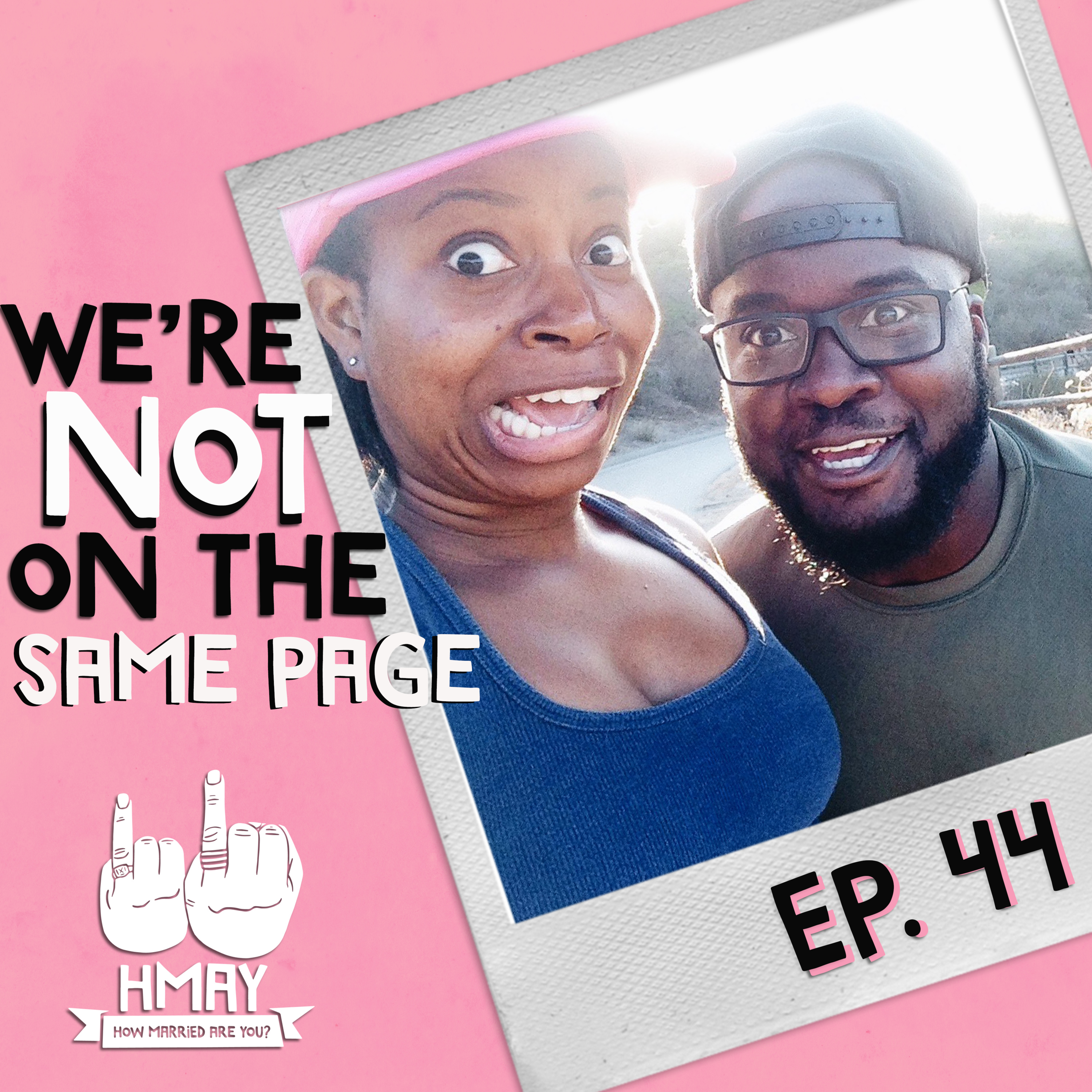HMAY?! 044| We're Not on the Same Page