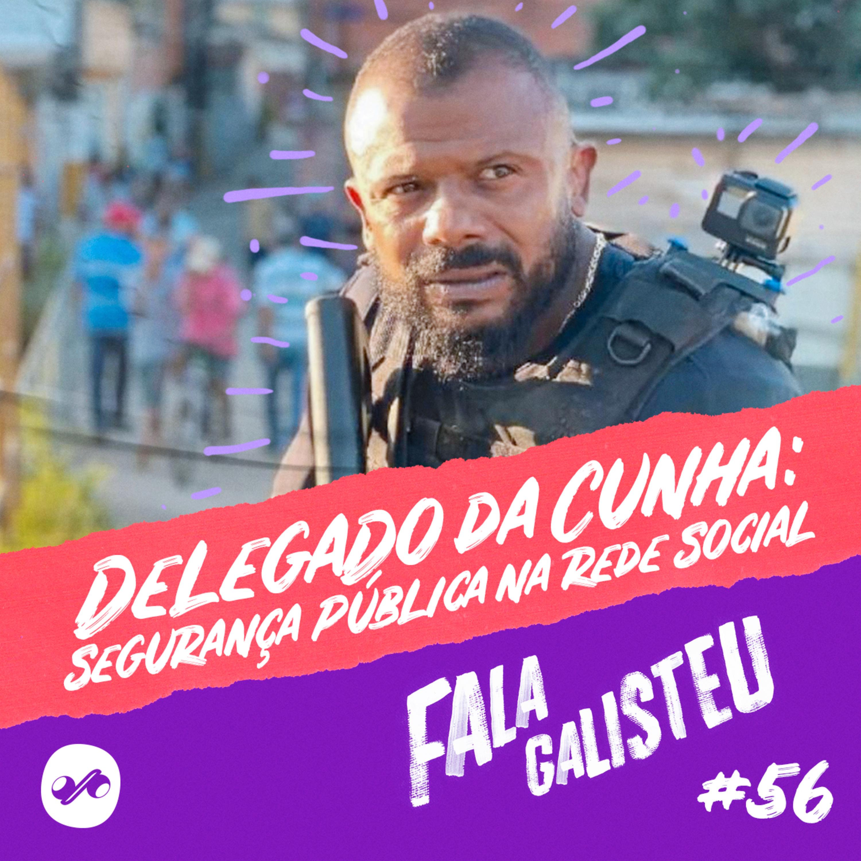 Delegado Da Cunha: segurança pública na rede social
