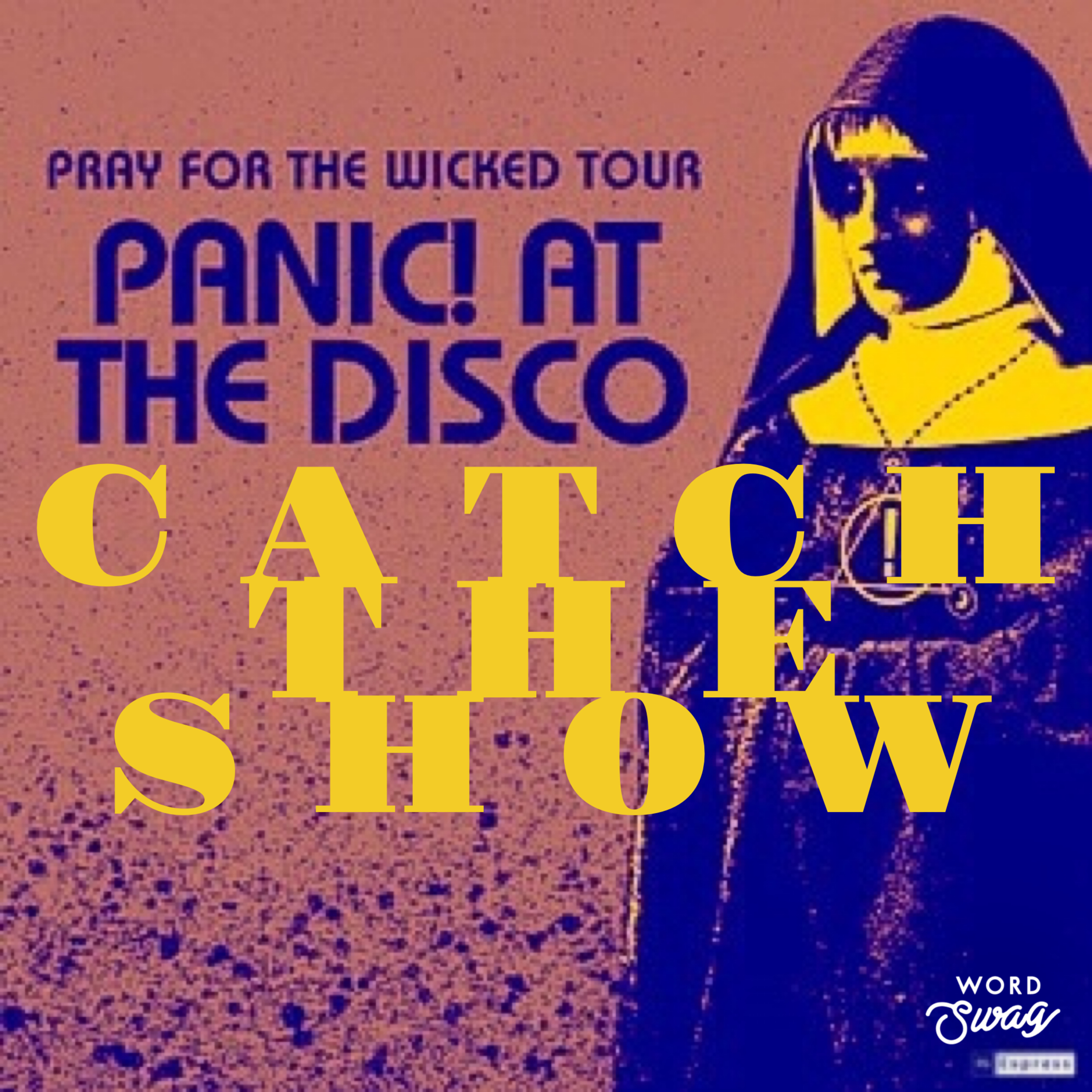 Episode 39: Panic At The Disco - Pray For The Wicked Tour 2019
