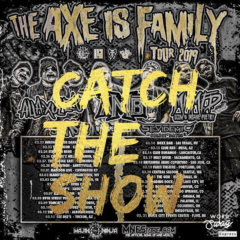 Episode 42: Alla Xul Elu - Axe Is Family Tour 2019