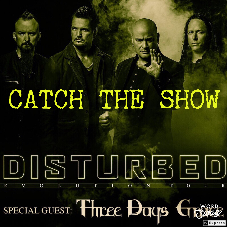 Episode 43: Disturbed - Evolution Tour 2019