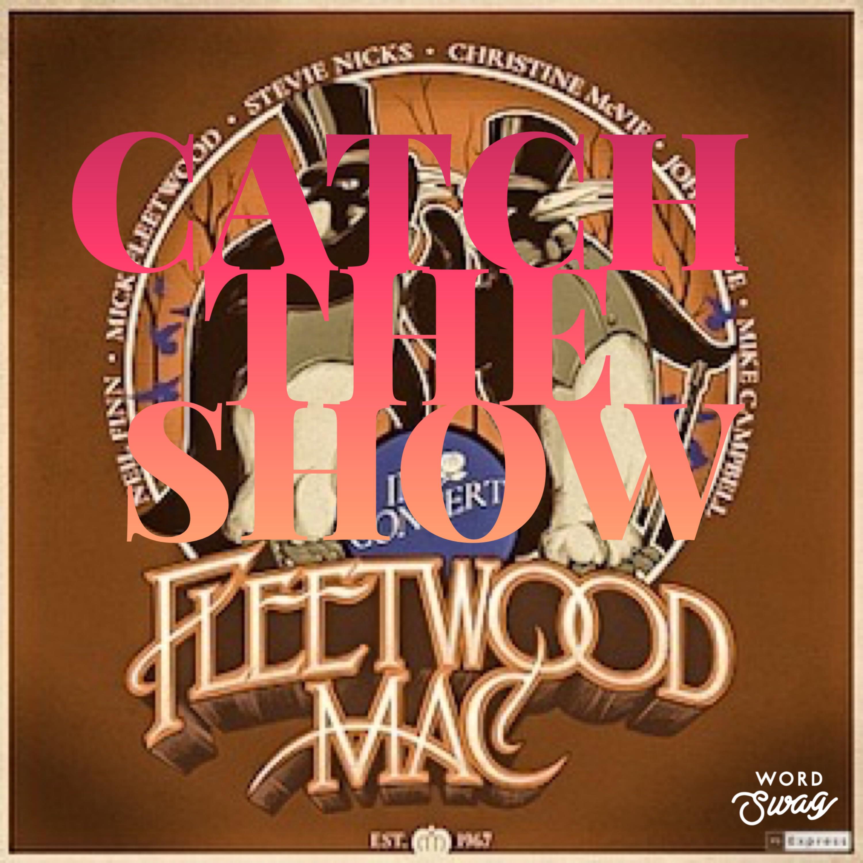 Episode 44: Fleetwood Mac - An Evening With Feetwood Mac Tour 2019