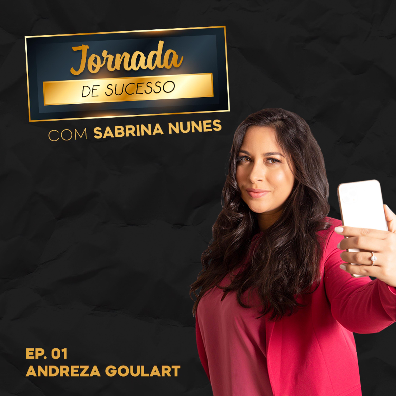 JORNADA DE SUCESSO COM ANDREZA GOULART   SABRINA NUNES