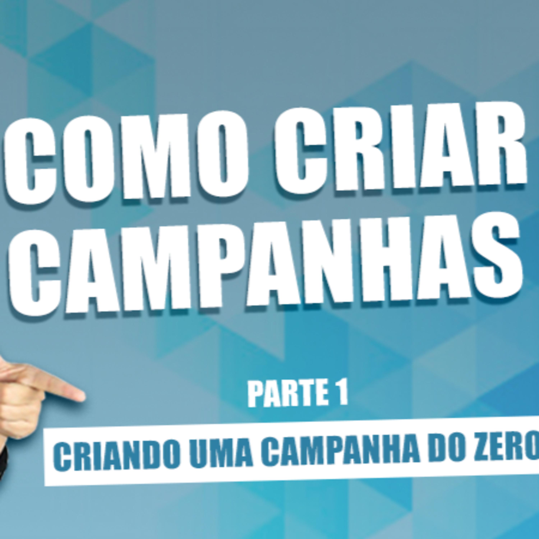COMO CRIAR CAMPANHA DO ZERO   SABRINA NUNES