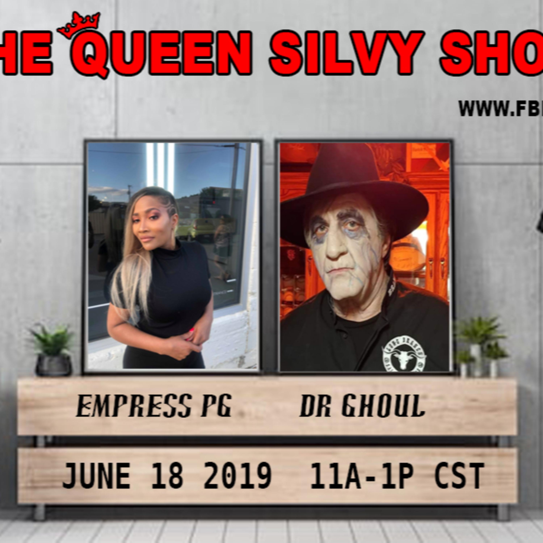 The Queen Silvy Show - June 18 2019