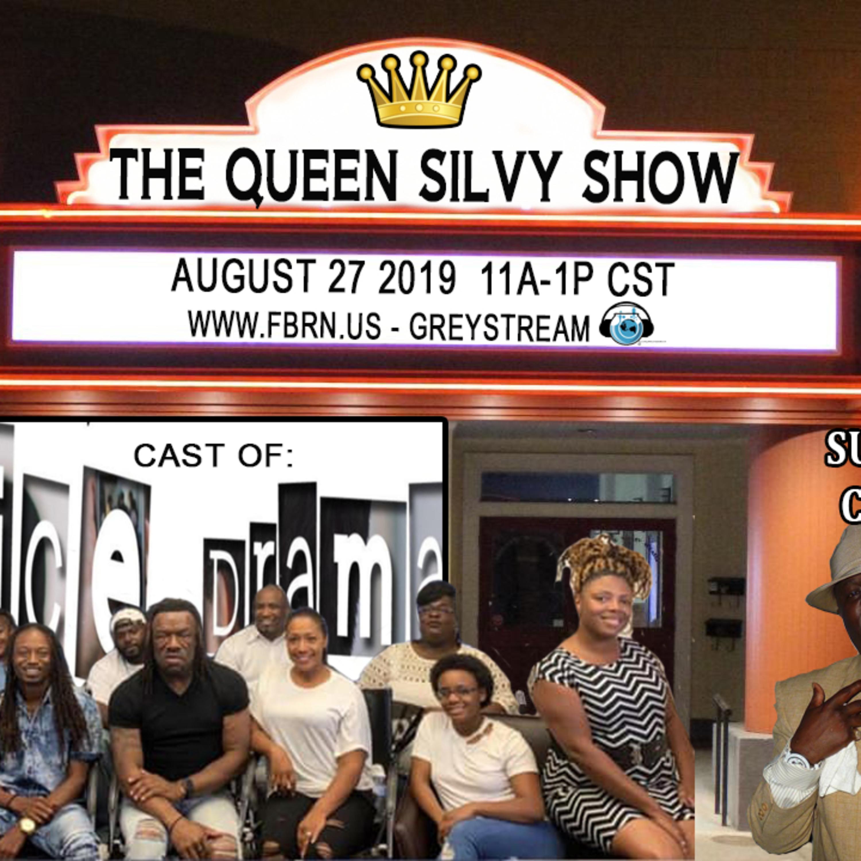 The Queen Silvy Show - August 17, 2019