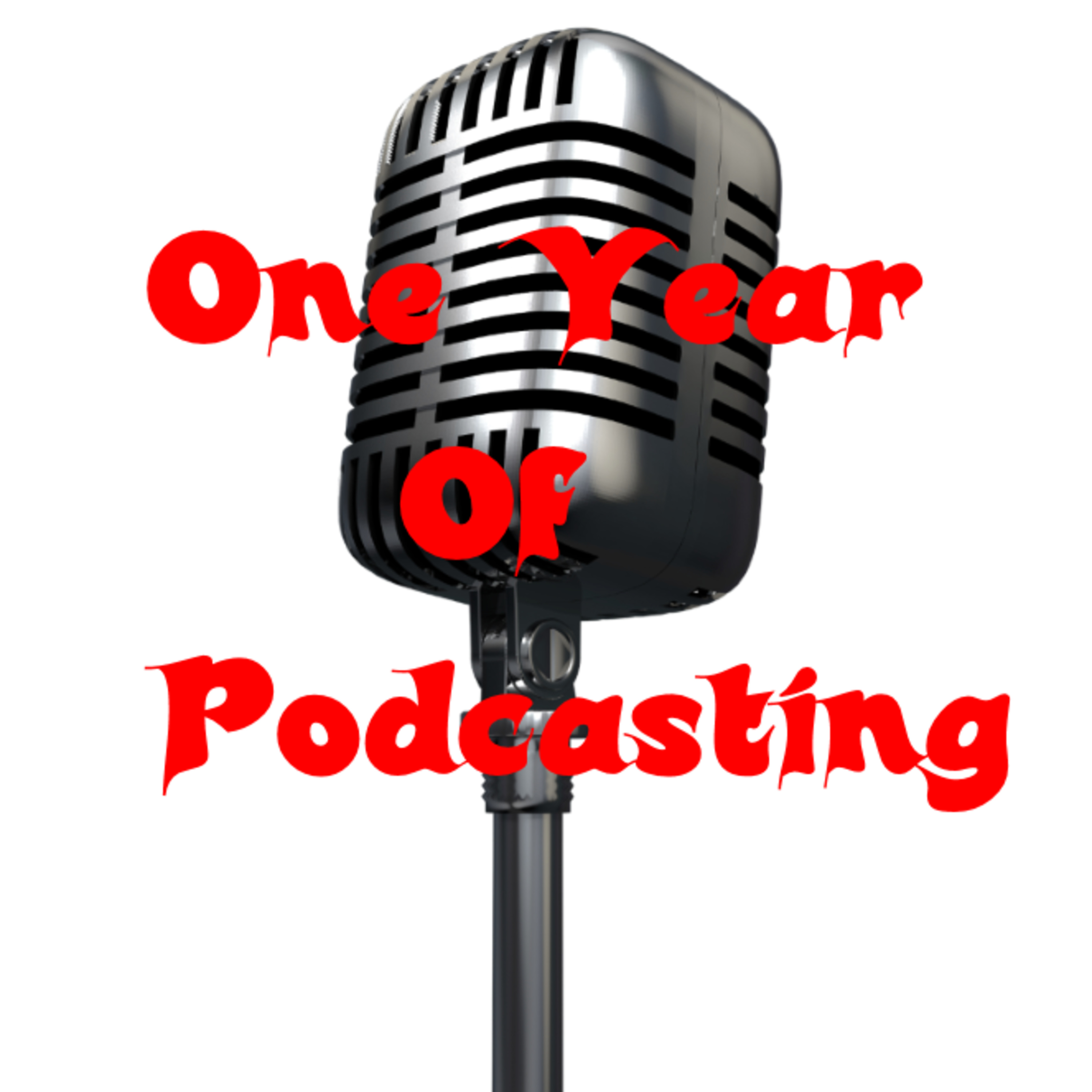 Episode 127 - Thursday Thoughts - One Year Of Podcasting!