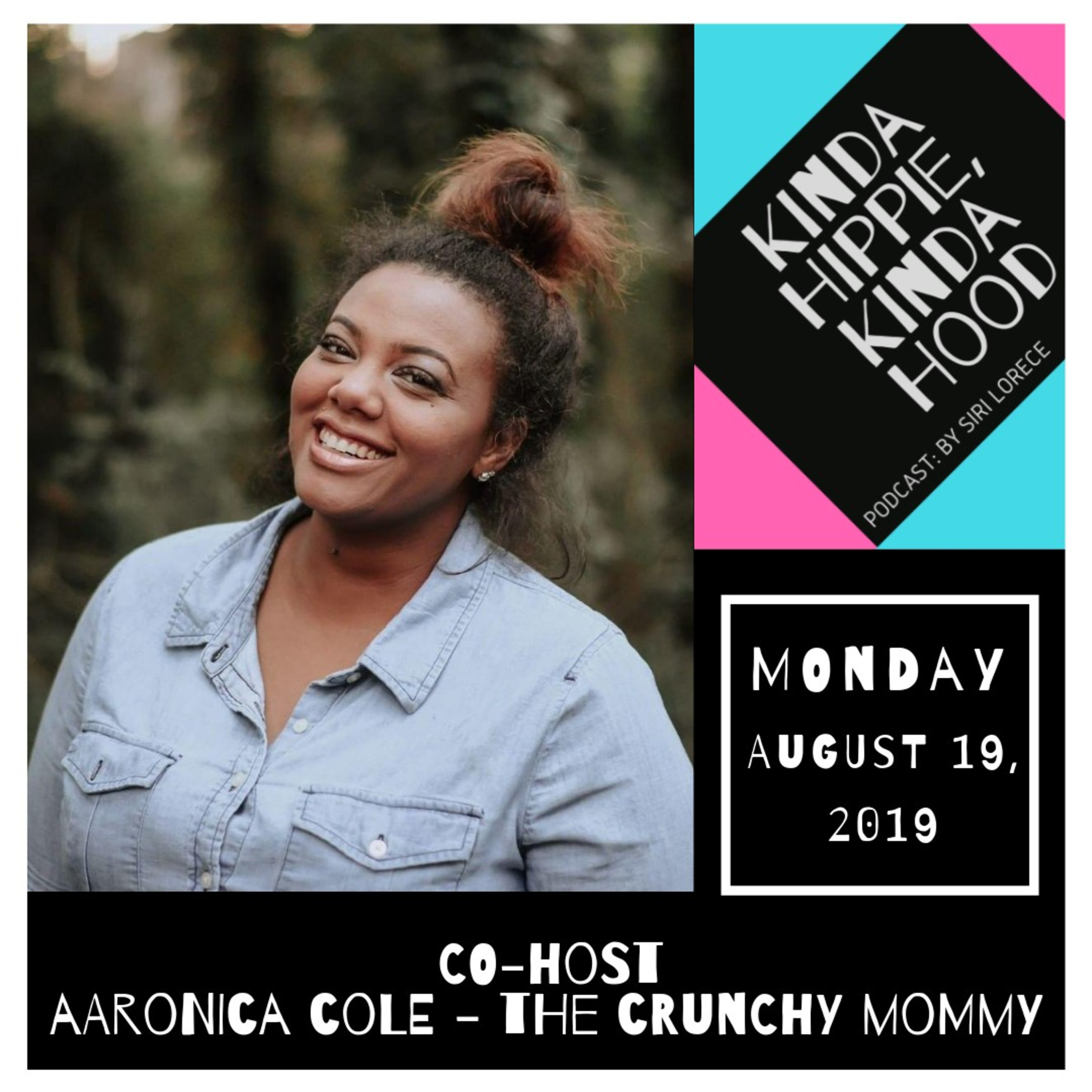 KHKH: Aaronica Cole - The Crunchy Mommy