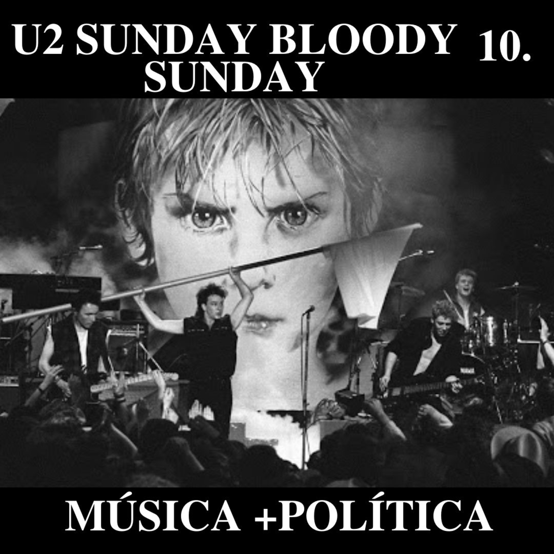 U2 Sunday Bloody Sunday Música Política Random Music Facts Himalaya