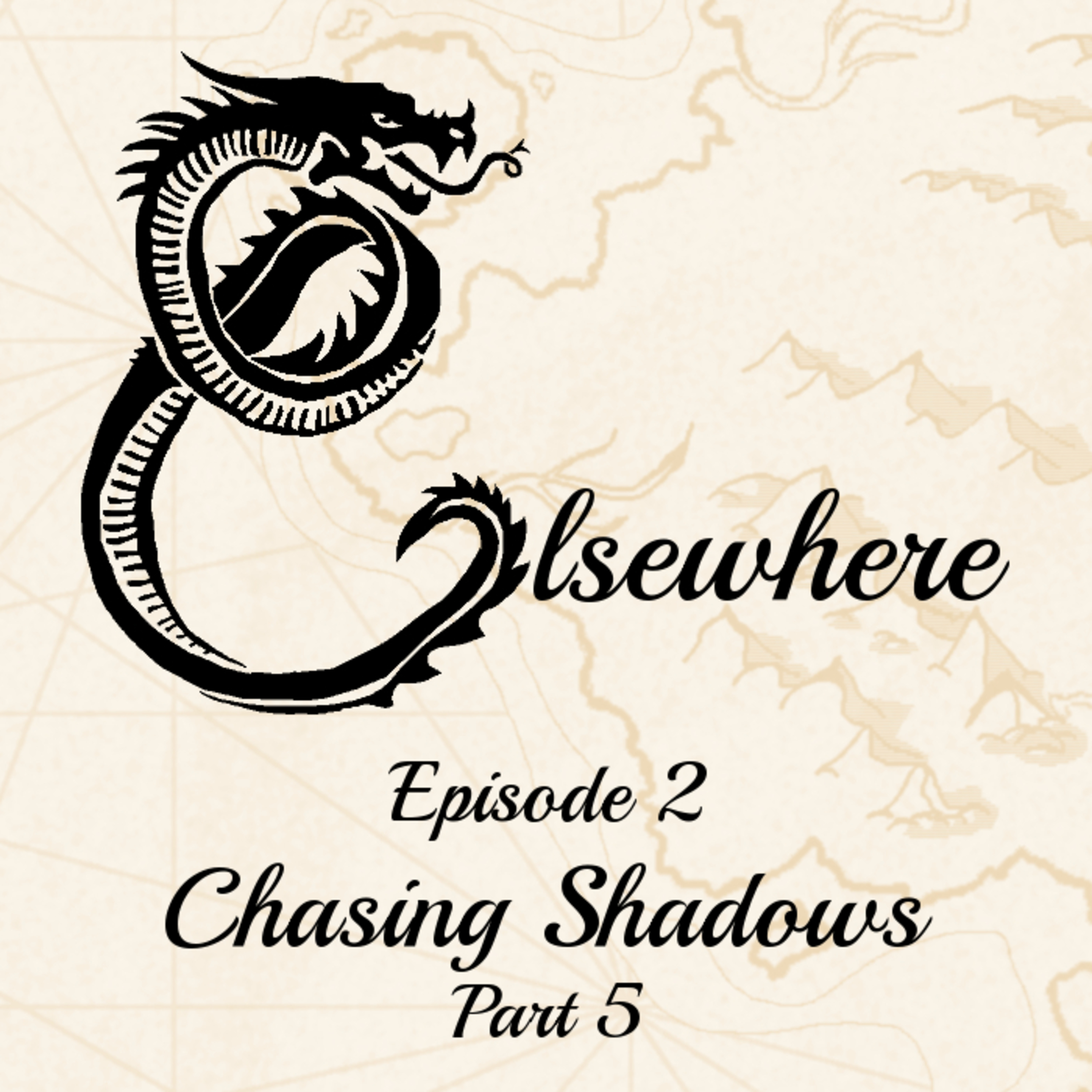 Elsewhere Episode 2 Part 5 Chasing Shadows
