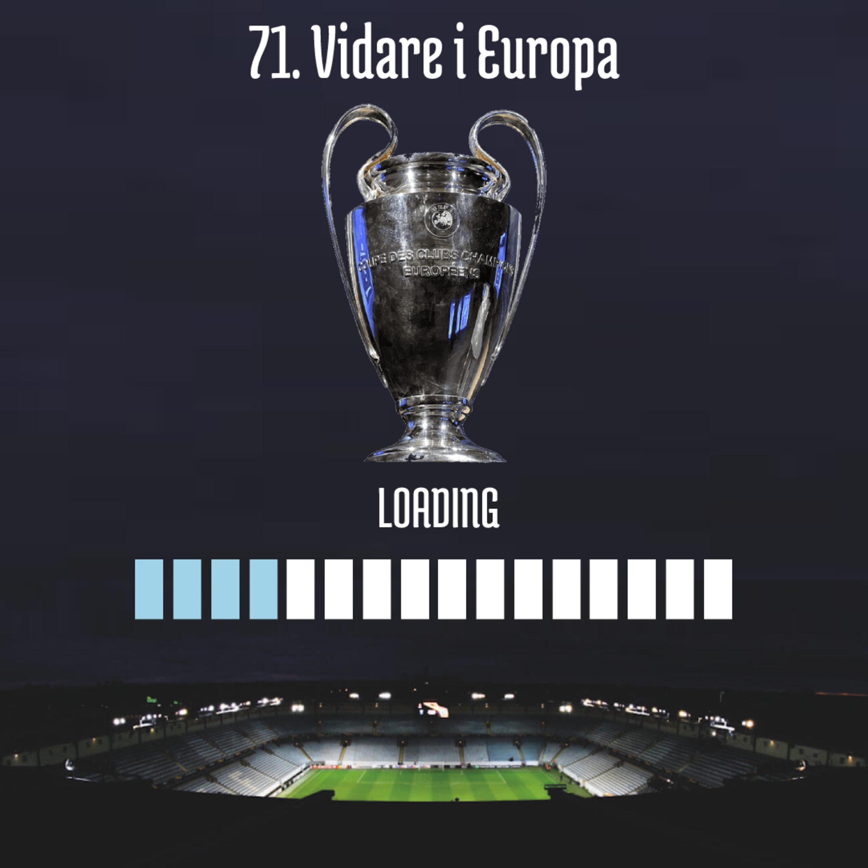 71. Vidare i Europa