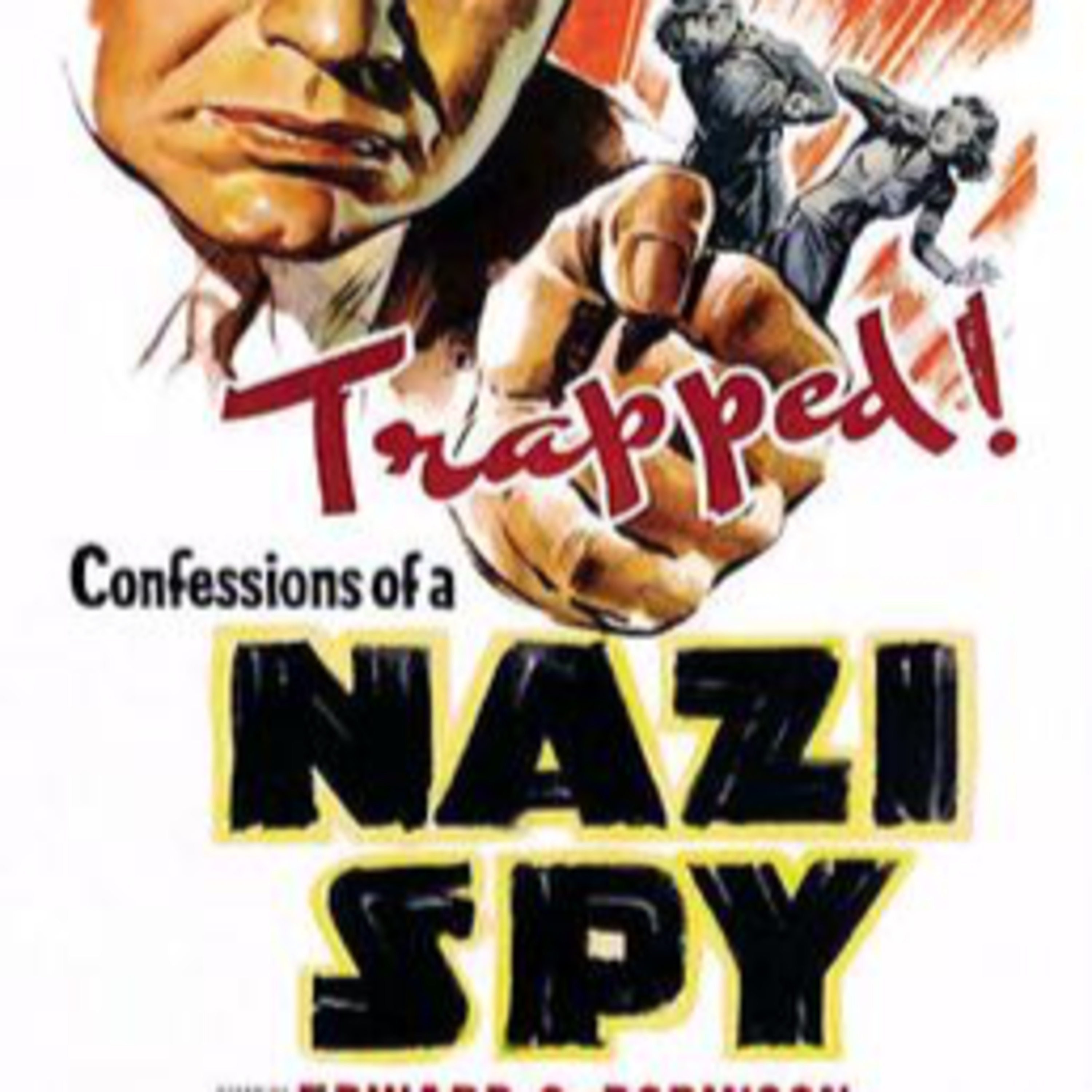 Episode 2: Confessions of a Nazi Spy