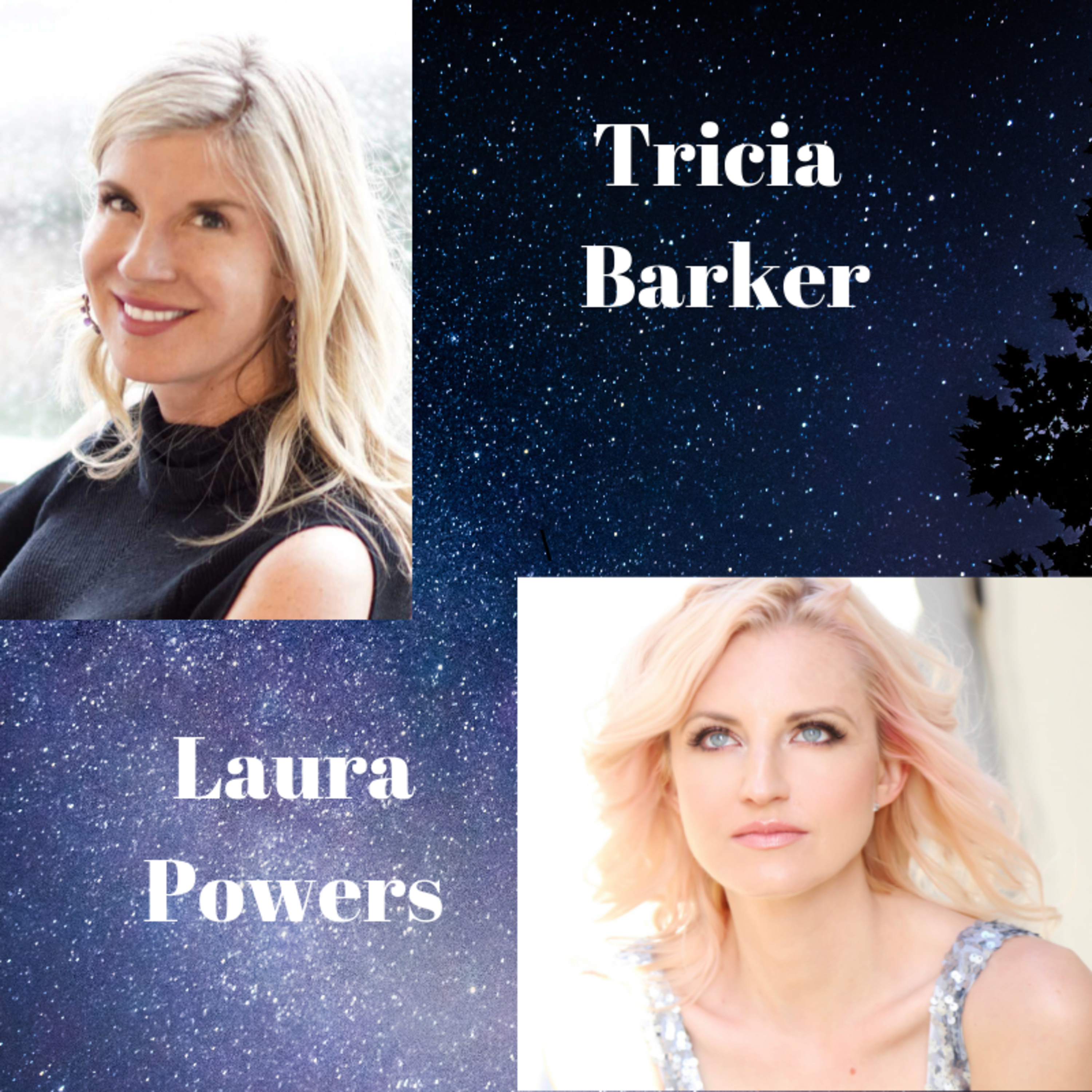 S2 Ep. 1 Laura Powers --Tricia Barker's Conversations About Spirituality