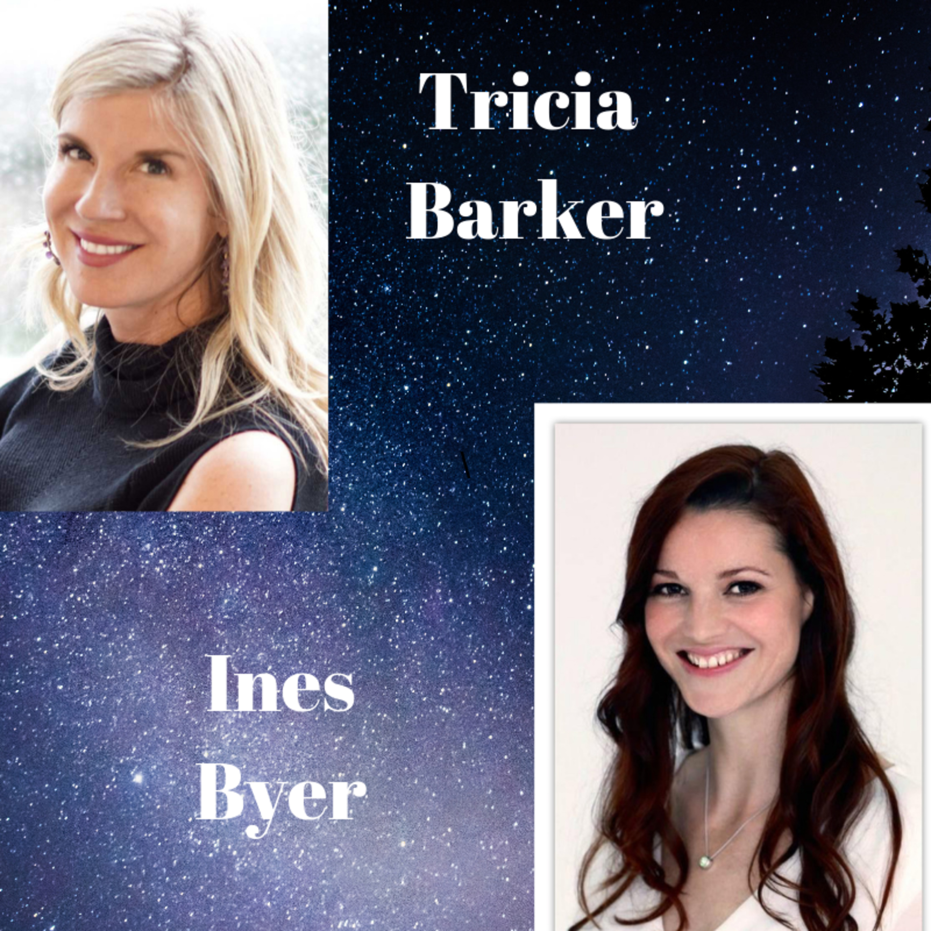 S 2 Ep. 9 Ines Beyer ---Tricia Barker's Conversations about Spirituality