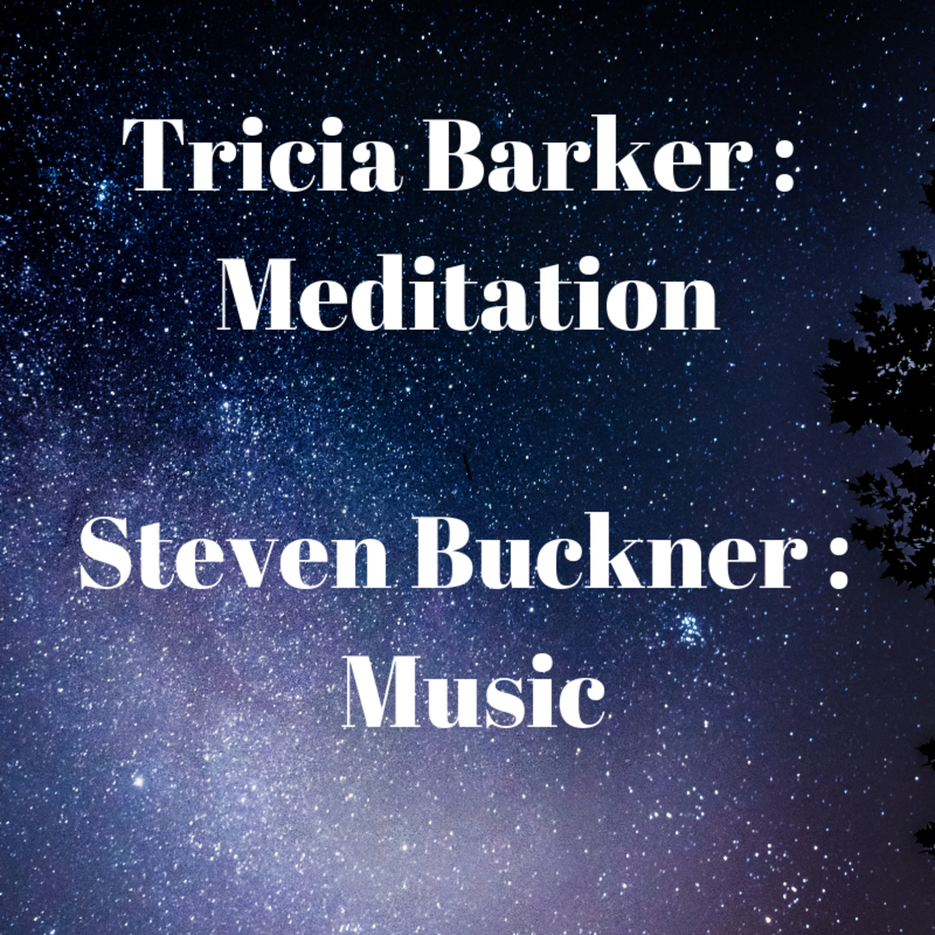 S2 Ep. 18 Steven Buckner's Music and Tricia Barker's Guided Meditation for Deeper Connection with God