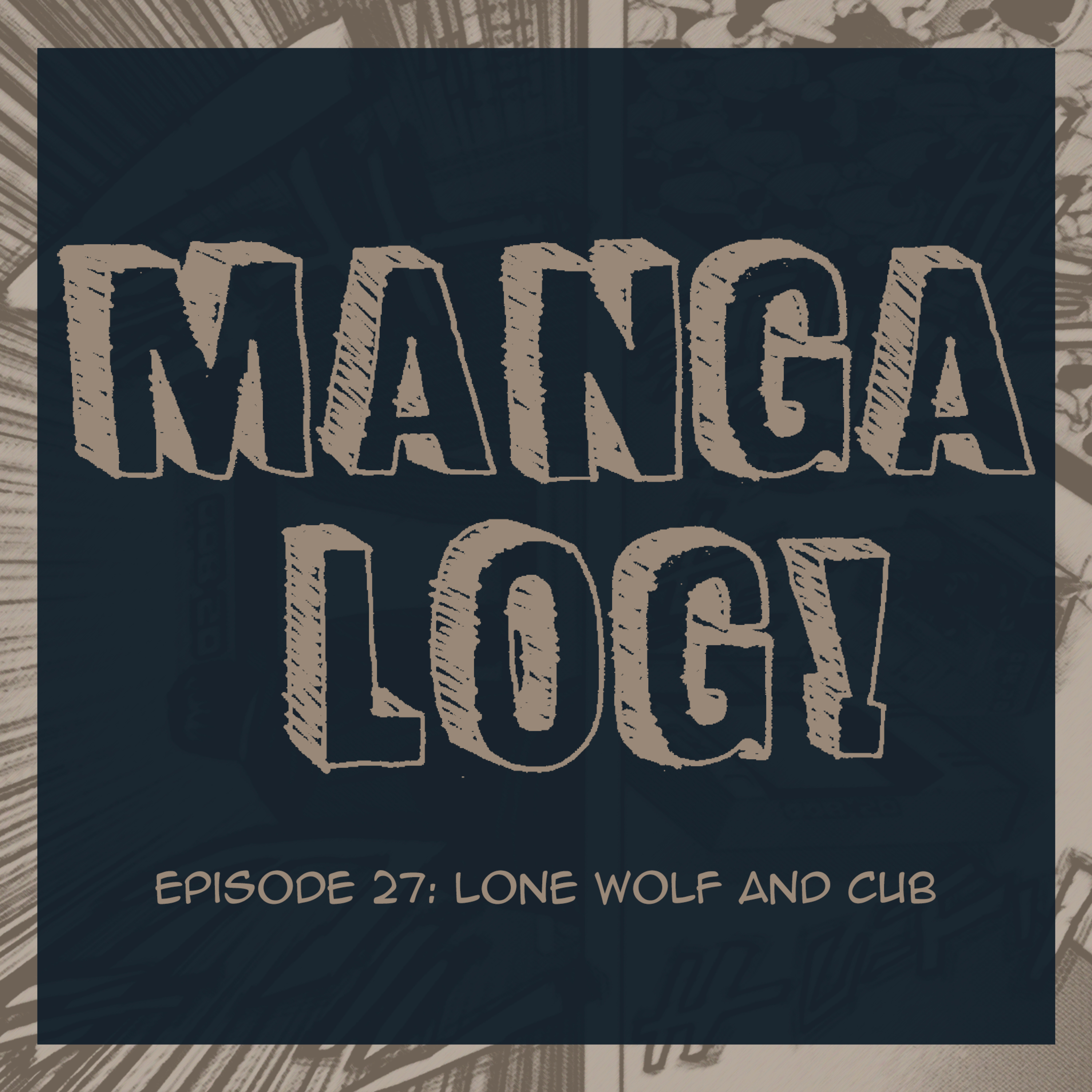 27: Lone Wolf and Cub
