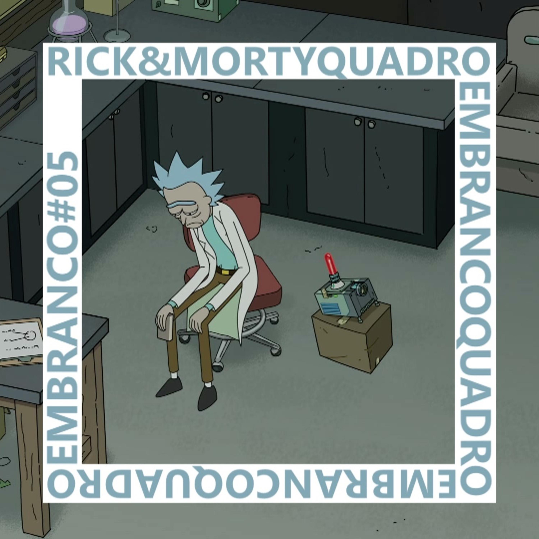 Os últimos de Rick and Morty | Quadro em Branco #05