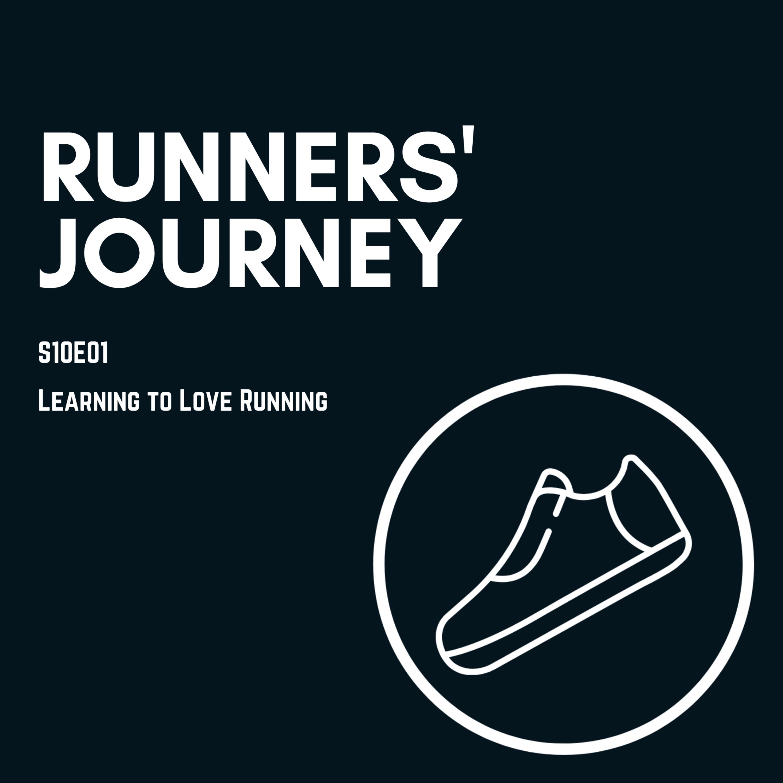 Runner's Journey: Learning to love running
